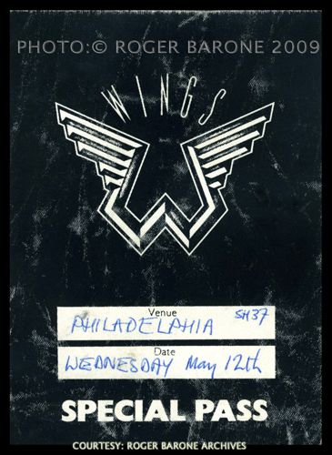 My backstage pass for Paul McCartney and Wings May 12th, 1976 show. The same color and style pass was utilized for the second show on the14th. © ROGER BARONE/PHOTOSFROMPHILLY