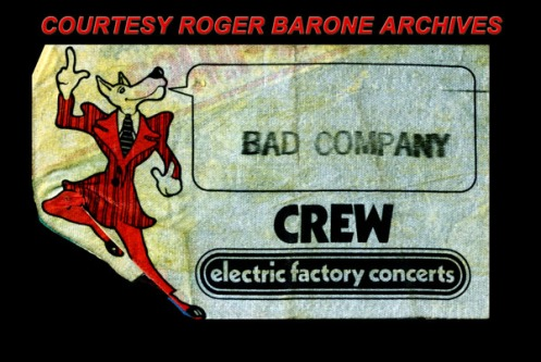Bad Company with Paul Rogers and Mic Ralphs opened for Eric Clapton in 1974. This is the Electric Factory Concerts' backstage pass. ©